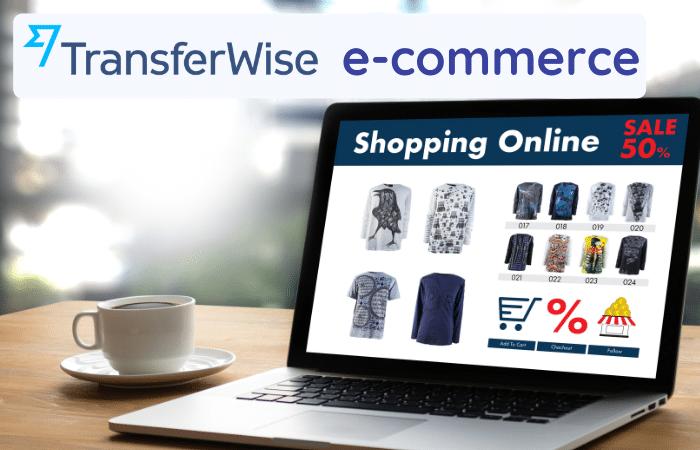 transferwise ecommerce