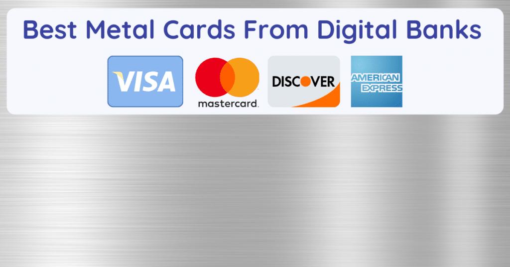 Metal Cards From Digital Banks