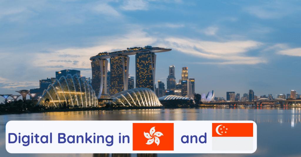 digital banks hong kong and singapore