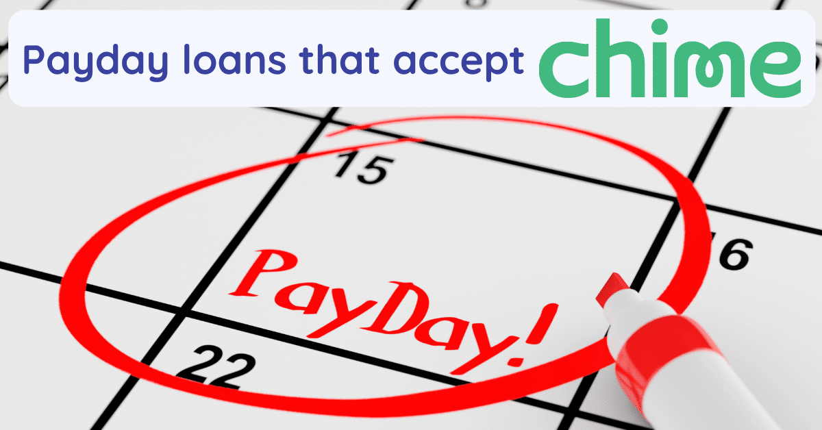 payday loans that accept chime