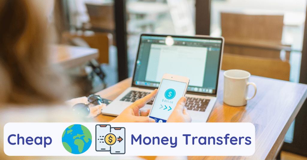 cheap international money transfers