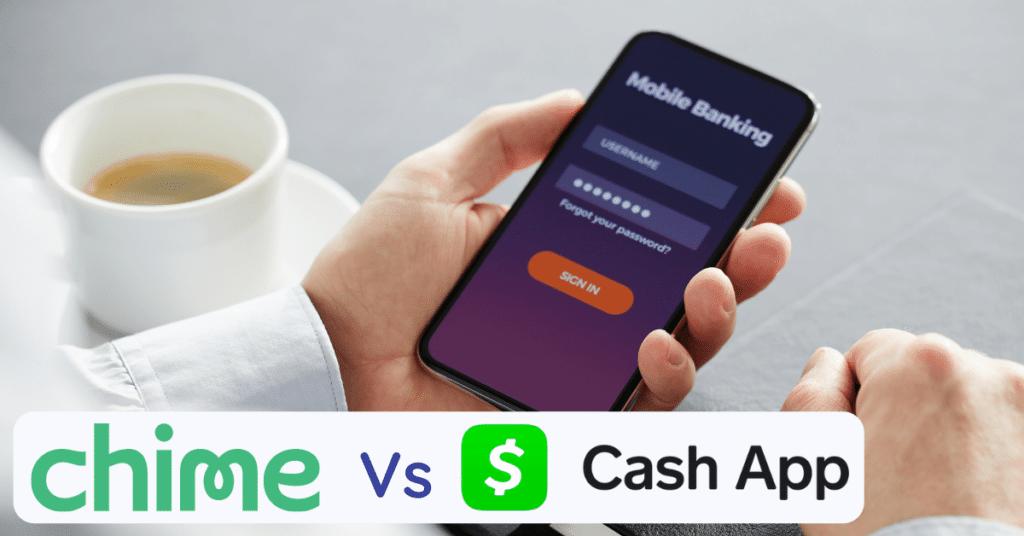 chime vs cash app