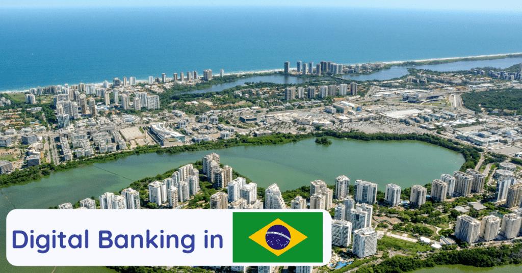 digital banking in brazil