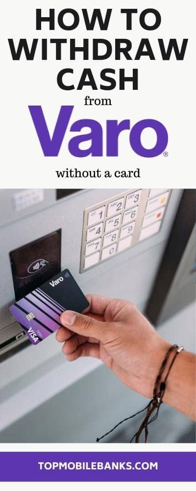 how to withdraw from varo without a card