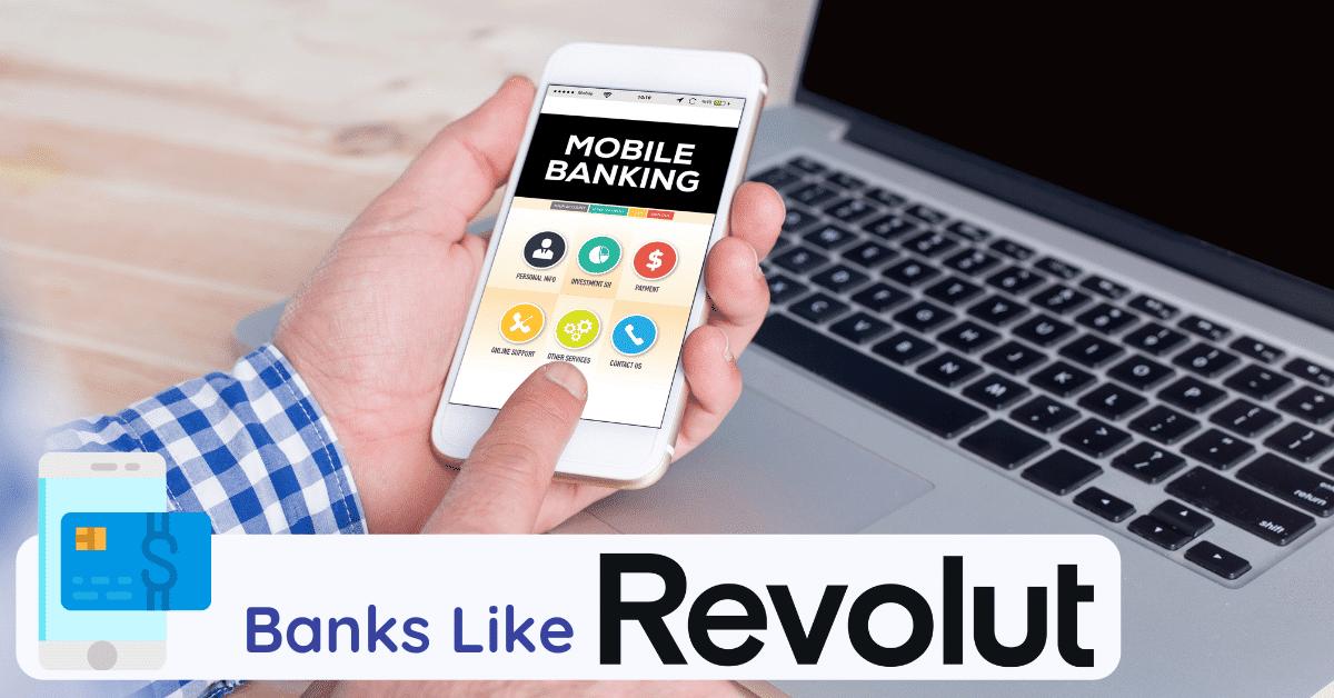 banks like revolut