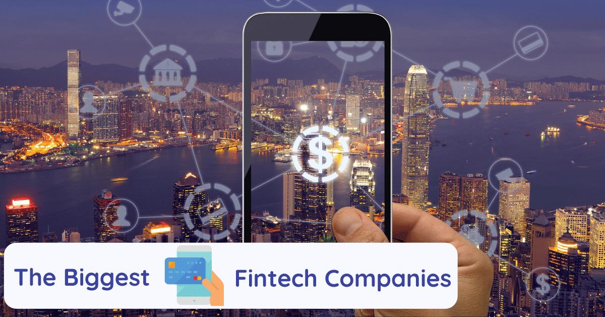 biggest fintech companies