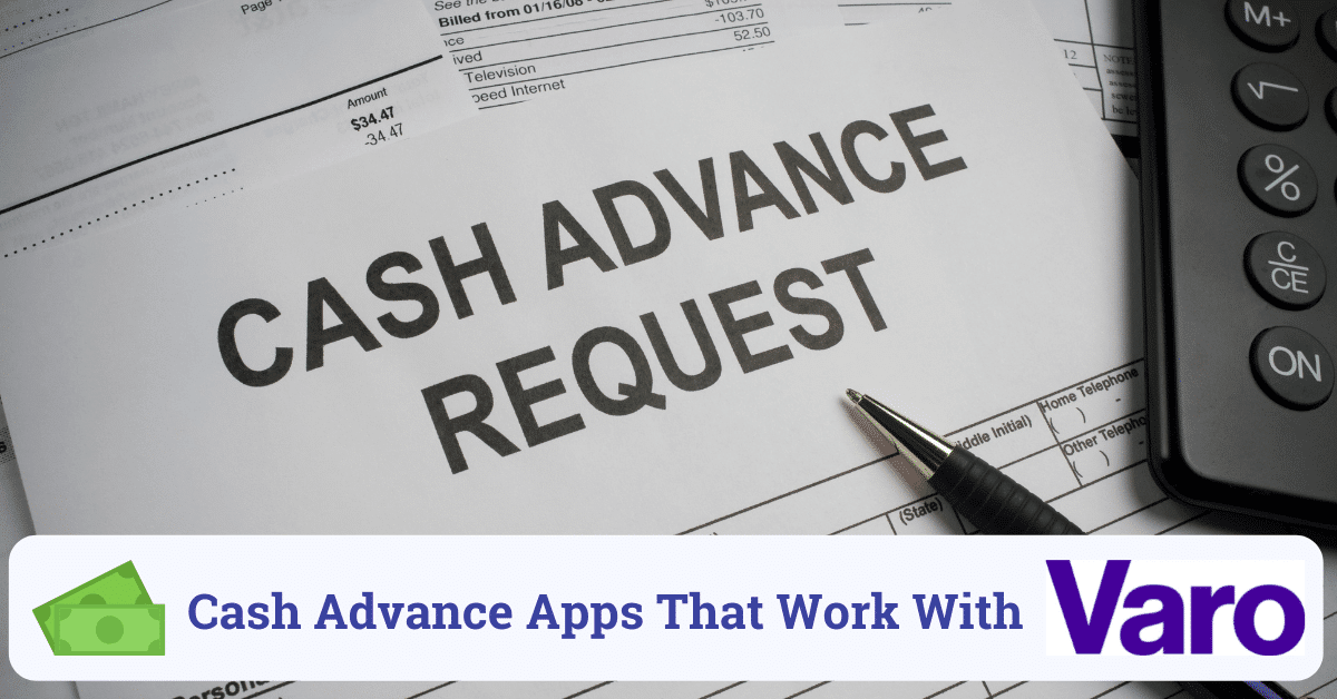 cash advance apps that work with varo